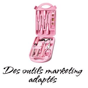 Des outils marketing adaptés